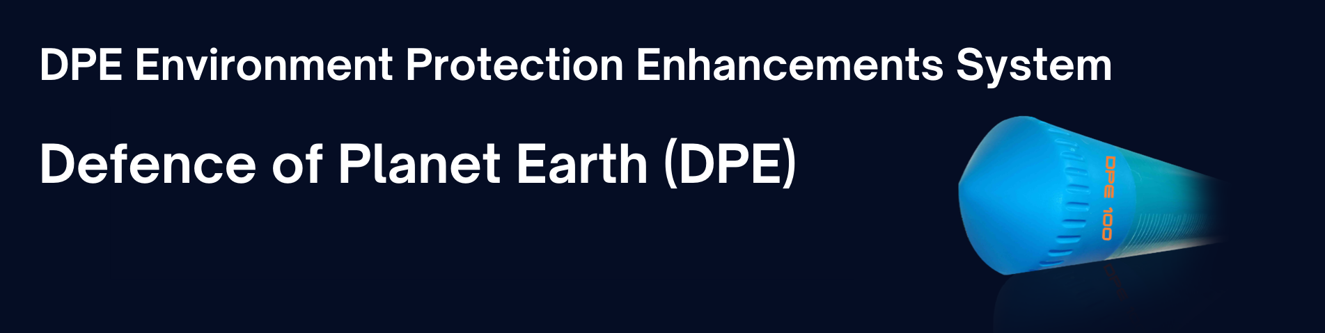 DPE Environment Protection Enhancements System